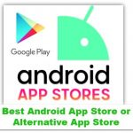 Best-Android-App-Store-or-Alternative-App-Store-150×150