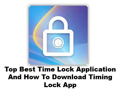 timing lock app, time lock app download, time lock app, timing lock app download