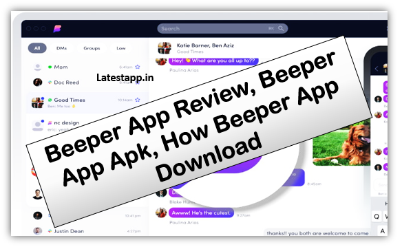 beeper app download, beeper app android, what is beeper app, beeper app, beeper app apk, beeper messaging app download, beeper apk, beeper app release date,beeper download beeper android ,