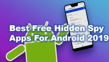 Best Free Hidden Spy Apps For Android 2019