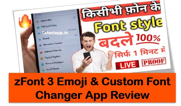 any app, App Reviewn, custom font chaner app, emoji app, font kaise badle, HtetzMakeit, hunbrain app, kisi bhi mobile ke font kaise badle, mobile font ko kaise badle, new App review, phone ko root kiye bina font style kaise change kare, review in hindi, zFont, zFont 3 Emoji & Custom Font Changer App Review in Hindi