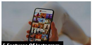 instagram , features of Instagram, latest news